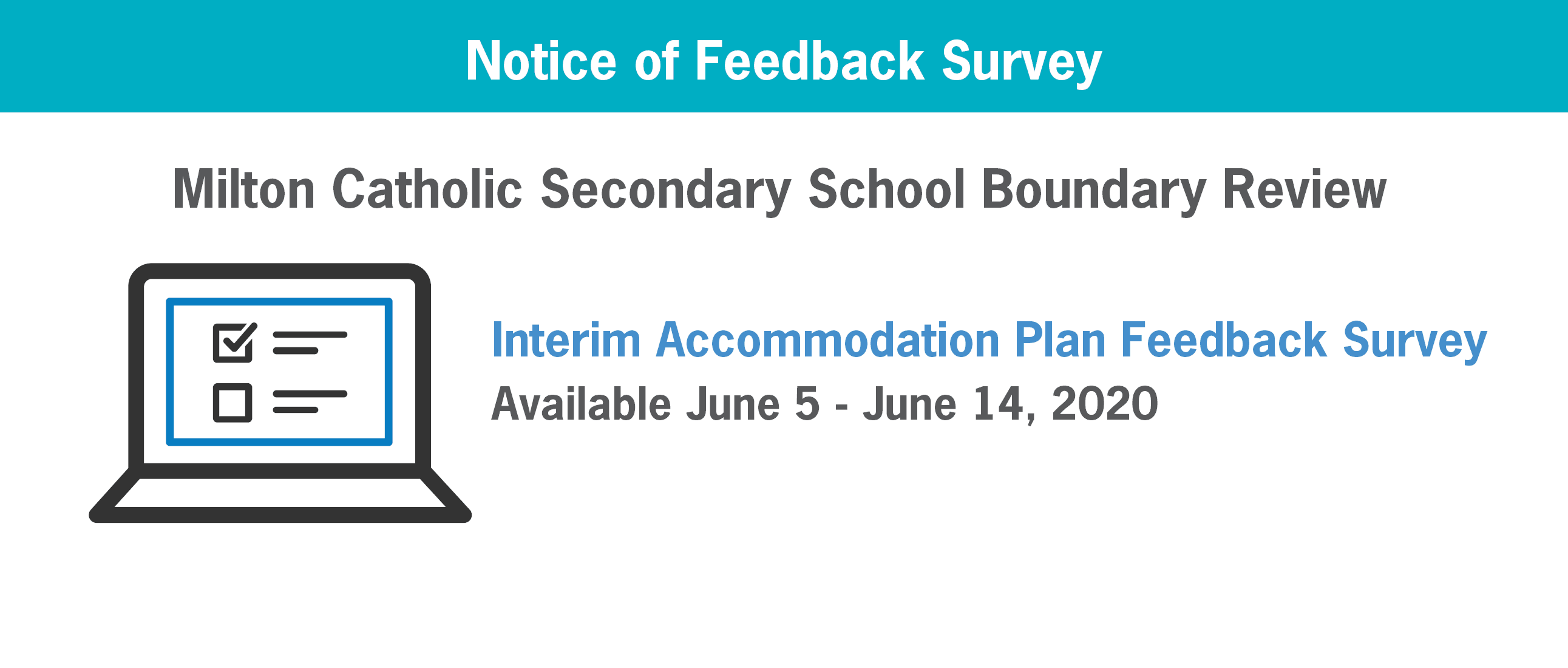 FEEDBACK SURVEY: Milton CSS Boundary Review Interim Accommodation Plan