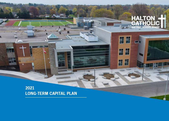 HCDSB 2021 Long-Term Capital Plan (LTCP) Now Finalized!
